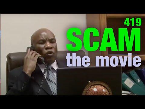 419 Scam THE MOVIE