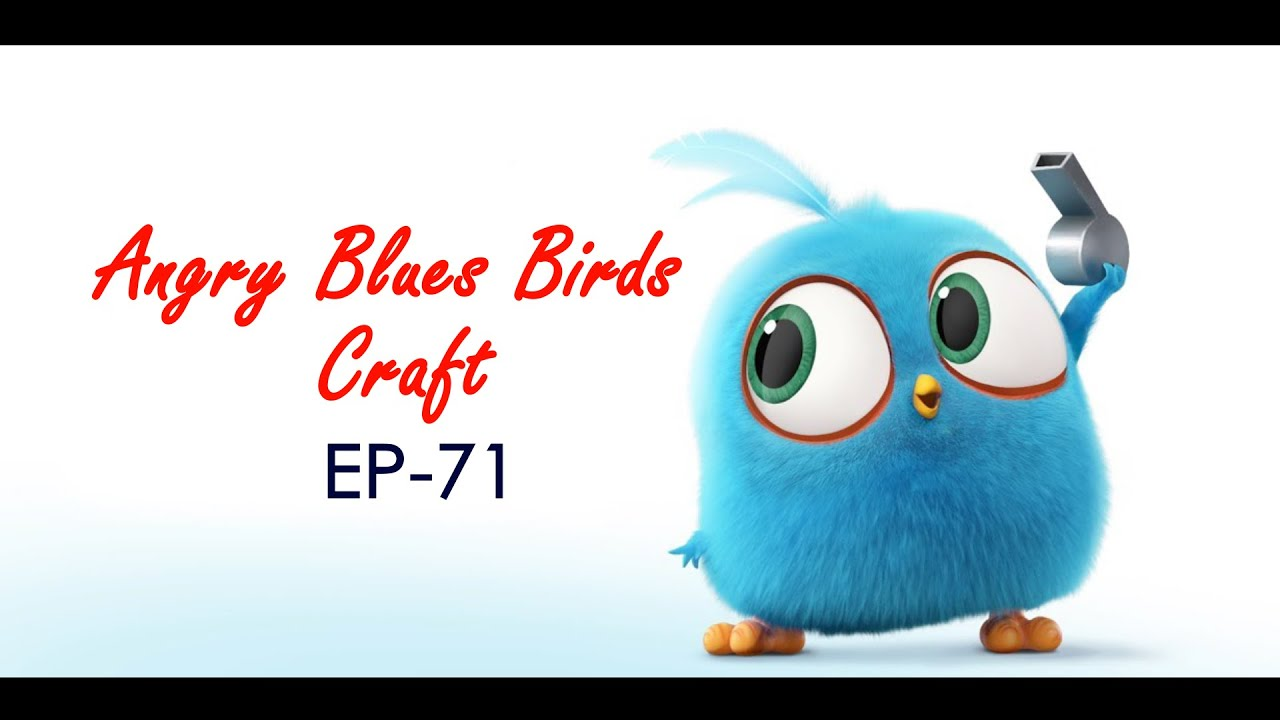 EP 71 DIY Angry Blues Birds crafts, Crafts for kids, How to make a paper  Blues Brids, Blues Birds - YouTube