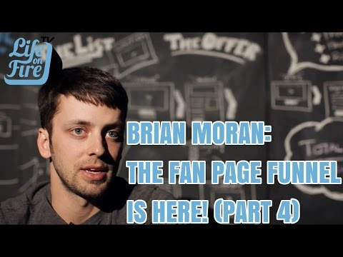 57: Brian Moran - The Fan Page Funnel is Here! (Part 4)