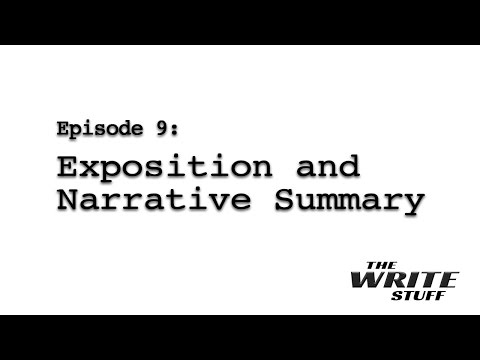 The Write Stuff - Episode 9: Exposition and Narrative Summary