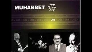 Muhabbet 5 - Şu Koca Dünyada [ (Musa Eroğlu) © Arda Müzik ]