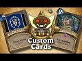 TOP CUSTOM CARDS OF THE WEEK #16 | Card Review | Hearthstone