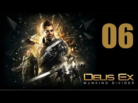Deus Ex: Mankind Divided Let's Play Part 6: Ruzicka Station
