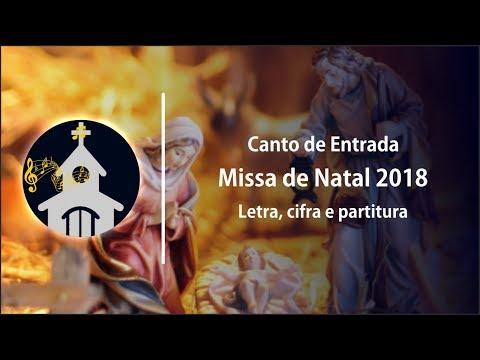 Canção de Natal 2018  ♫ Canto de Entrada - Missa de Natal - 2018 - Noite Excelsa