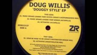 Doug Willis - Music Speaks Louder Than Words (Doug