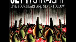Set It Straight - Live Your Heart And Never Follow 2006 (Full Album)