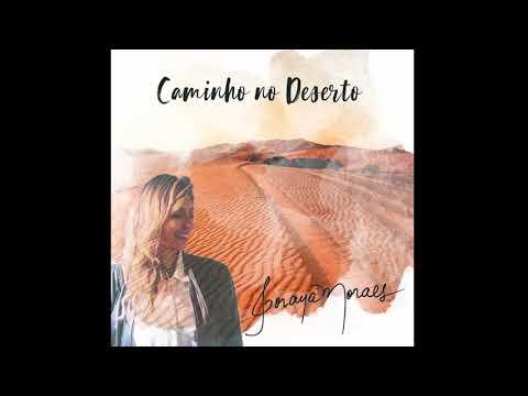Soraya Moraes - Caminho no deserto (Áudio)