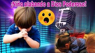 NIÑOS ALABANDO A DIOS PODEROSO.