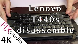 Lenovo T440s - disassemble [4K]