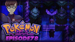 "Pokémon Zeta Nuzlocke - Episode 78 | ""Suzerain's Return"""