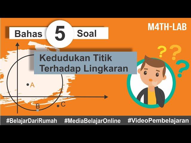 Pembahasan 5 Soal Latihan Kedudukan Titik Terhadap Lingkaran Matematika Peminatan Kelas 11