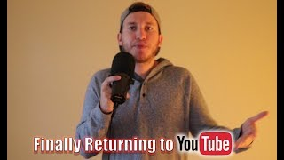Returning to YouTube