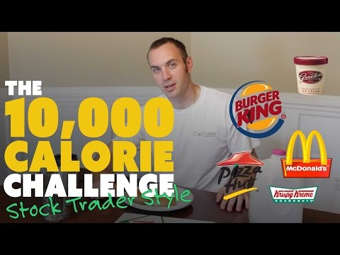 10,000 Calorie Challenge - Stock Trader Style
