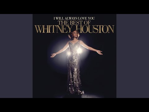 I Will Always Love You: The Best Of Whitney Houston [Deluxe Edition]