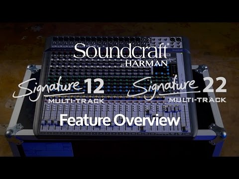 Soundcraft Signature MTK Series - Key Features