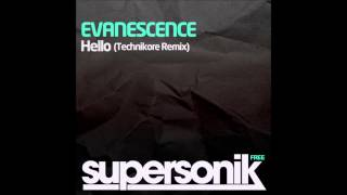 Evanescence - Hello (Technikore Remix)