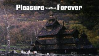 Pleasure Forever - King Cobra in the Guts of Valhalla