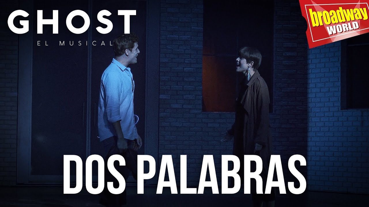 Ghost El Musical Dos Palabras Madrid 2019 Youtube