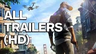 Watch Dogs 2 - All Trailers