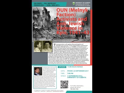 YURI RADCHENKO | OUN (Melnyk Faction) Activists and Anti-Jewish Violence in Kyiv, 1941–43