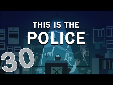 This Is The Police - #30 - Hostages and Homicide (This is the Police Gameplay)