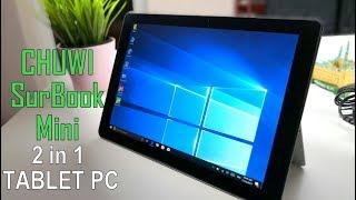 CHUWI Surbook Mini | Great and Cheap Microsoft Surface/iPad Alternative