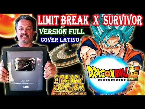 Adrian Barba - Limit Break X Survivor ~Versión Full~ (Dragon Ball Super OP 2) cover latino