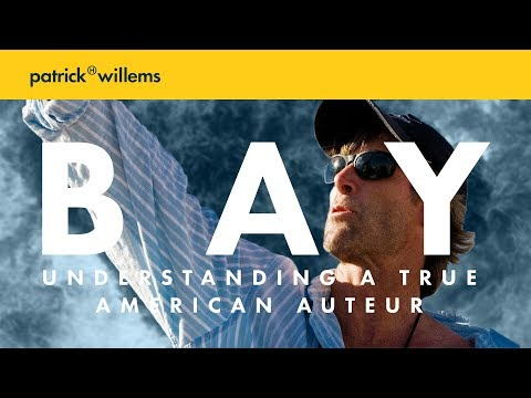 MICHAEL BAY  Understanding A True American Auteur PART 2
