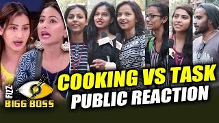 Cooking Vs Task | Who Is Right Shilpa Shinde Vs Hina Khan | PUBLIC REACTION | Bigg Boss 11