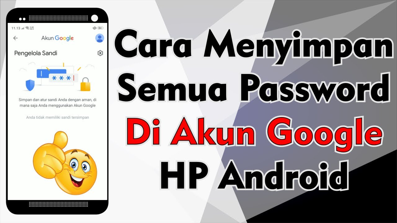 Cara Menyimpan Password Di Akun Google Hp Android Youtube