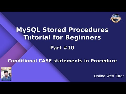 MySQL Stored Procedure Beginners Tutorial #10 - Conditional CASE Statements In Stored Procedure
