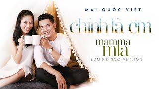 Mai Quốc Việt | CHÍNH LÀ EM (Châu Đăng Khoa) | EDM & Disco version