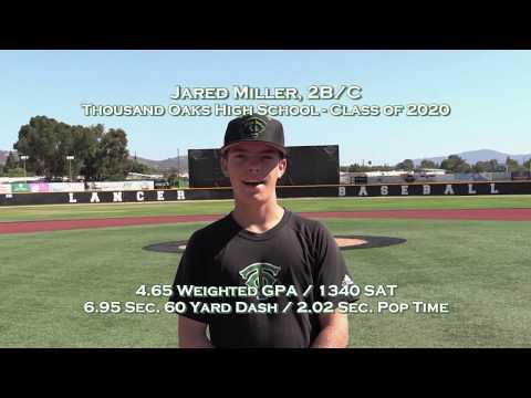 Jared Miller - 2B / Catcher - Thousand Oaks High School - Class of 2020