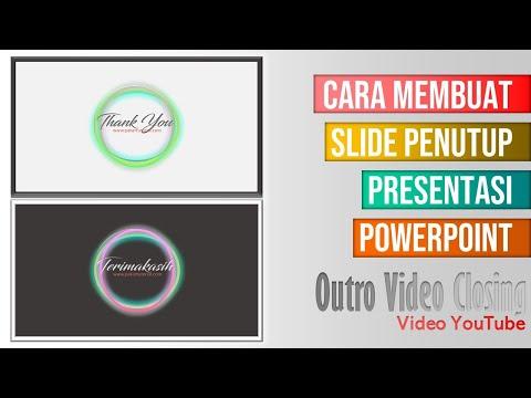Cara Membuat Outro Slide Penutup Presentasi PowerPoint