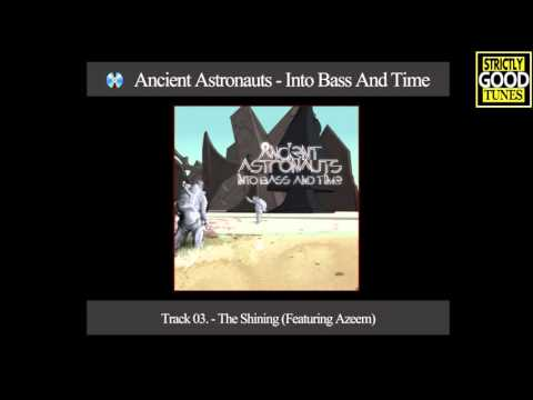 Ancient Astronauts - Into Bass And Time (Full Album 2011)