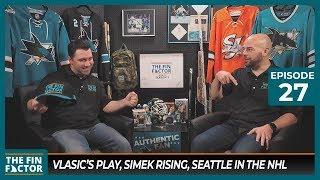 Vlasic's Play, Simek Rising, Seattle in the NHL (Ep 27)