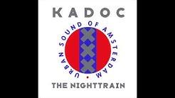 Kadoc - The Nighttrain (Original Mix)
