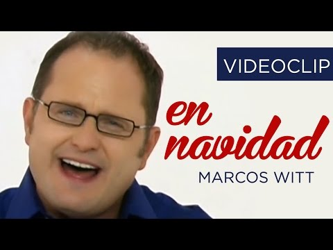 En Navidad Marcos Witt Video oficial HD