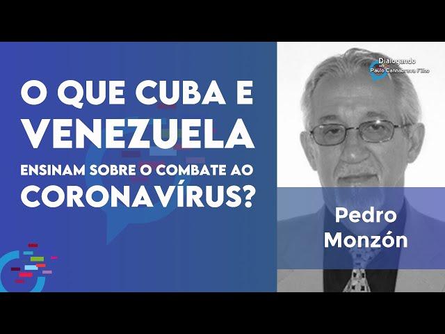 O que Cuba e Venezuela têm a ensinar  no combate ao coronavírus? | Dialogando com Paulo Cannabrava