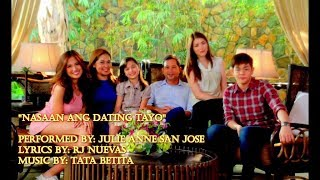 "Buena Familia OST/Theme Song: ""Nasaan Ang Dating Tayo"" by Julie Anne San Jose"