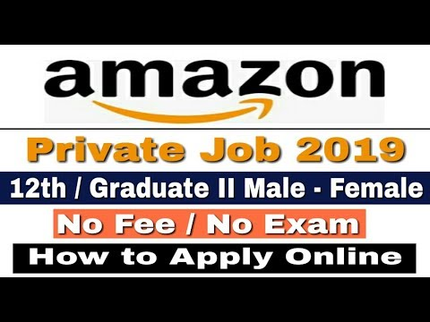 Amazon Recruitment 2019 II Private Job 2019 II How to Apply Online II Learn Technical