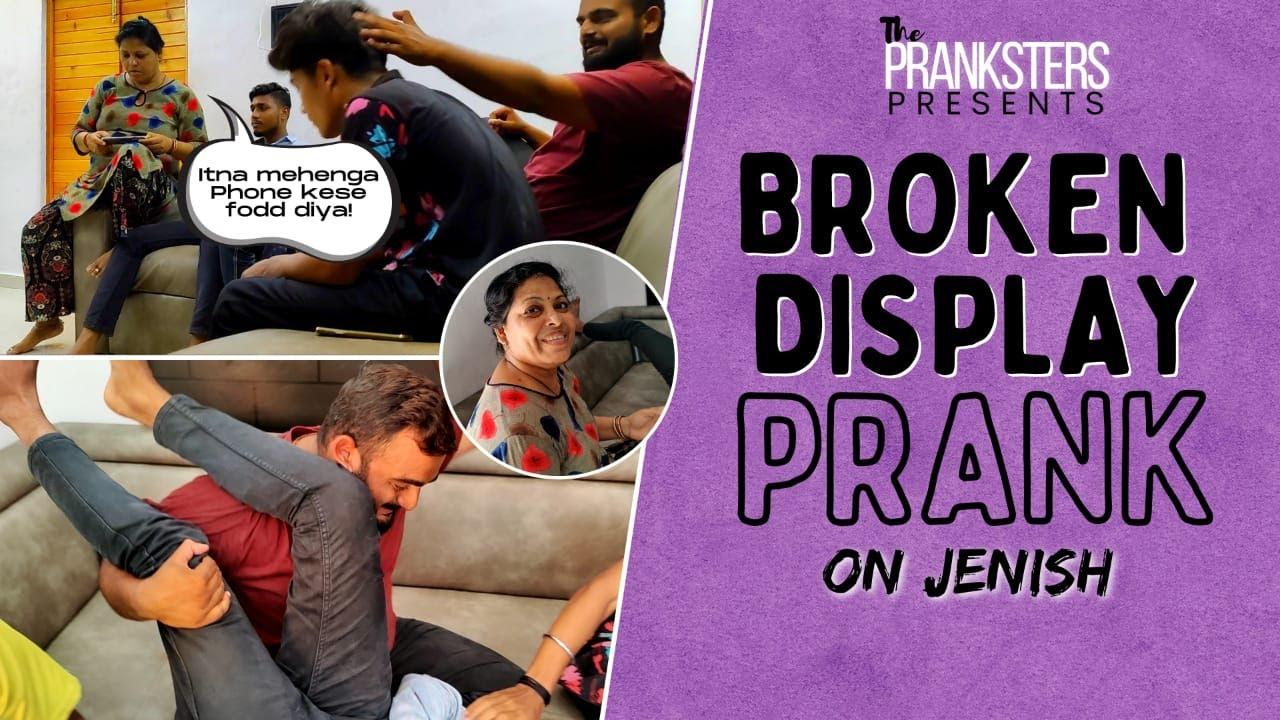BROKEN DISPLAY PRANK    THE PRANKSTERS    MOBILE PRANKS