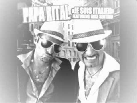 Papa Rital Ft Mike Sentino ( Je Suis Italien ) Rmx Reggaeton Club Mix
