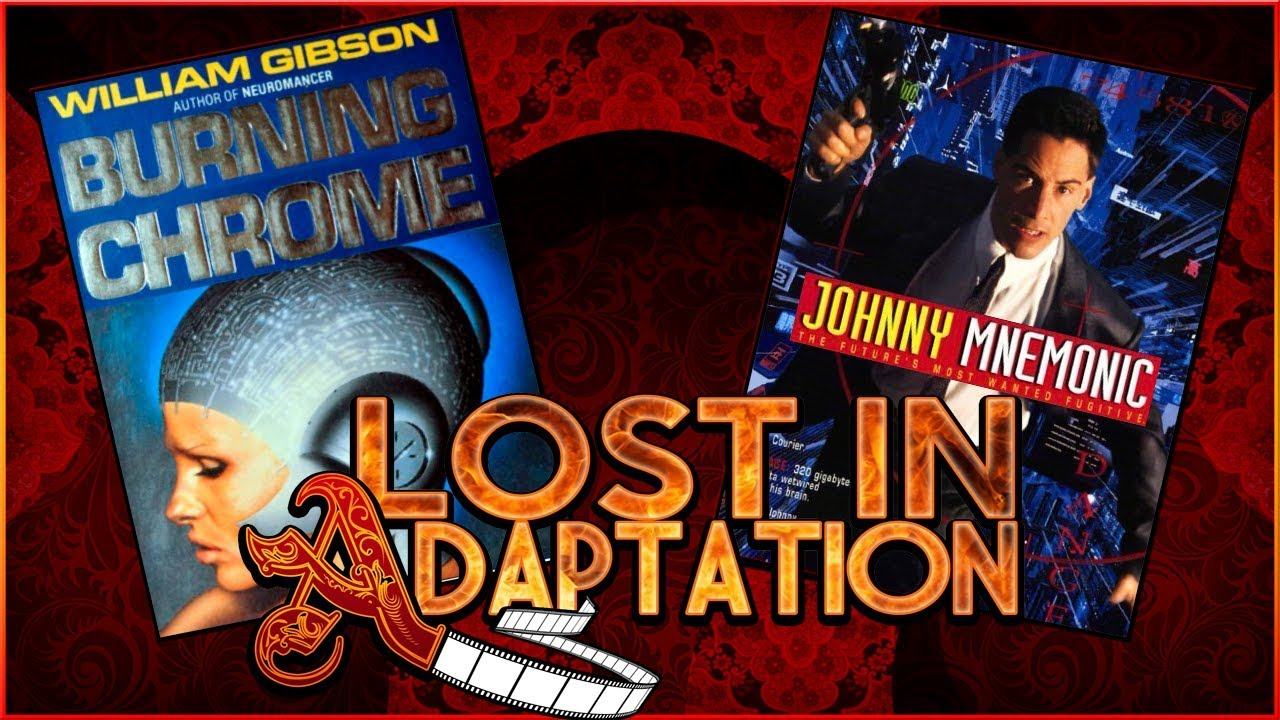 Download Johnny Mnemonic, Lost in Adaptation ~ Dominic Noble
