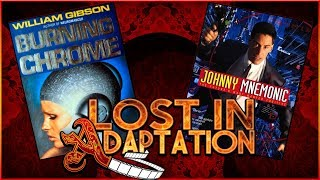 Johnny Mnemonic, Lost in Adaptation ~ Dominic Noble