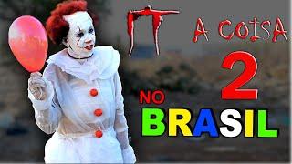 IT - A COISA NO BRASIL 2