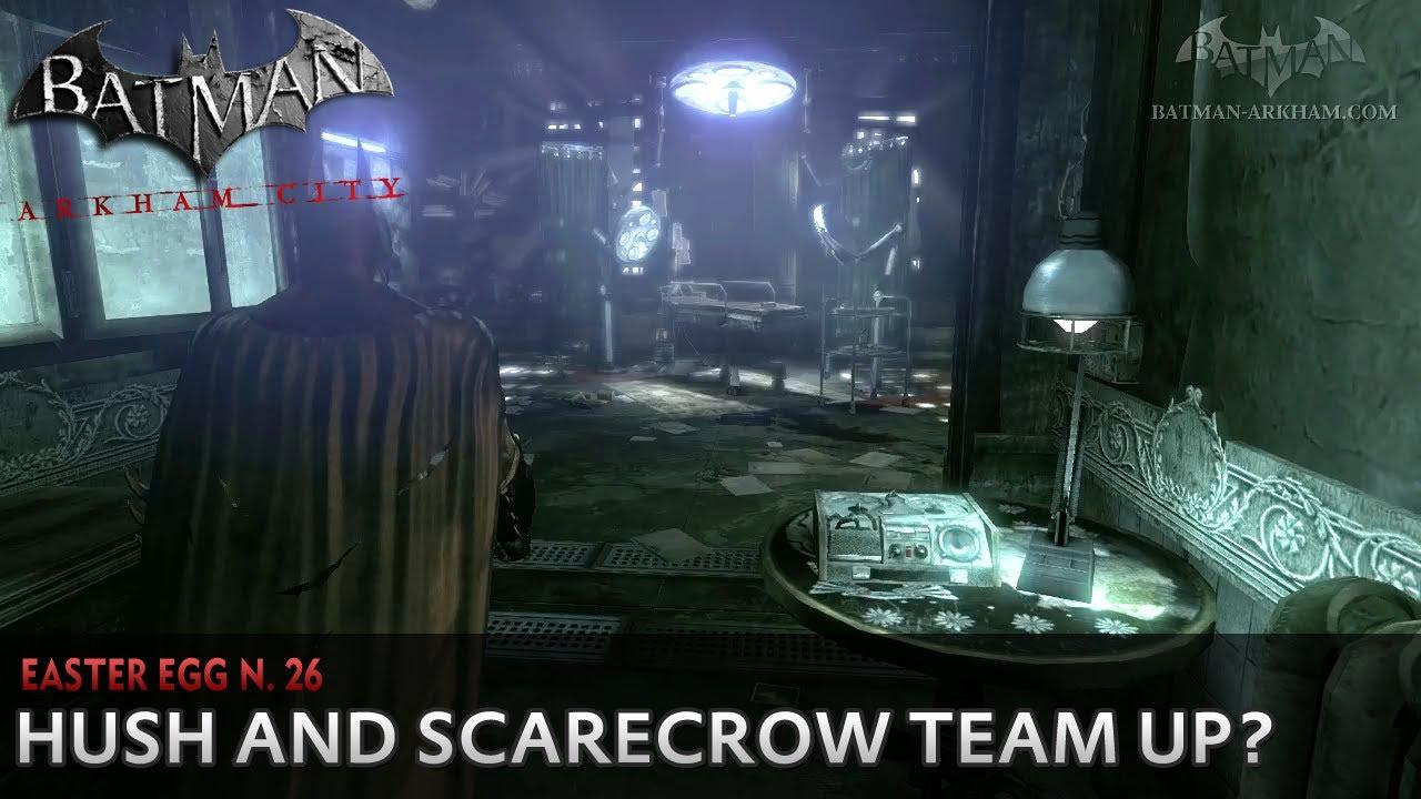 batman arkham city easter egg 26 hush scarecrow team up