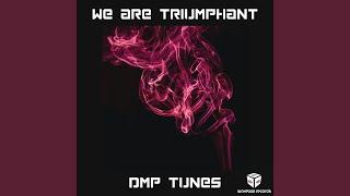 We Are Triumphant