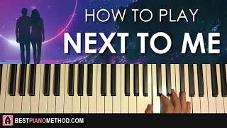HOW TO PLAY - Imagine Dragons - Next To Me (Piano Tutorial Lesson)
