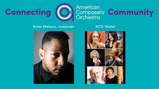Connecting ACO Community - Brian Nabors & ACO Sextet